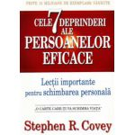 Cele 7 deprinderi ale persoanelor eficace. Lectii importante pentru schimbarea personala