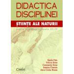 DIDACTICA DISCIPLINEI STIINTE ALE NATURII PENTRU INVATATORI CLASELE III-IV