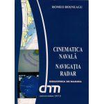 CINEMATICA NAVALA. NAVIGATIA RADAR