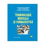 TERMINOLOGIE MEDICALA SI FARMACEUTICA. ED. A II-A