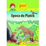 Pixi Stie-tot - Epoca de piatra