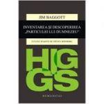 """Higgs. Inventarea și descoperirea """"Particulei lui Dumnezeu"""""""