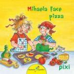 Mihaela face pizza - Pixi