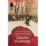 Soloviov si Larionov