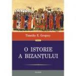 O istorie a Bizantului (editia a II-a), Timothy E. Gregory