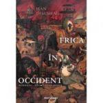 Frica in Occident Secolele XIV – XVIII. O cetate asediata