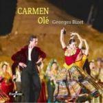 Carmen Ole  Georges Bizet