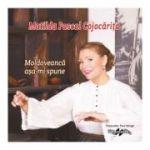 CD-Moldoveanca asa-mi spune Matilda Pascal Cojocarita