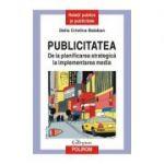 Publicitatea De la planificarea strategica la implementarea media