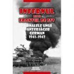 Infernul de pe Frontul de Est. Jurnalele unui Panzerjäger german 1941-1943