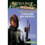 """Cavaleri si castele. Infojurnal (insoteste volumul 2 din seria Portalul magic: """"Cavalerul misterios"""")"""