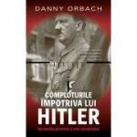 Comploturi impotriva lui Hitler