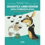 Gramatica limbii romane pentru invatamantul primar. Invat si exersez cu Amadeus si ReMi