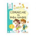 Comunicare in limba romana. Clasa I. Partea II - B Caiet de lucru