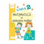 Matematica si explorarea mediului. Clasa a II-a. Semestrul I (E1) Caiet de lucru. Varianta EDP