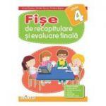 Fise de recapitulare si evaluare finala - Clasa 4