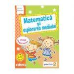 Matematica si explorarea mediului pentru clasa pregatitoare. Semestrul II. Caiet de lucru