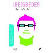 SHITTER\'S CLUB