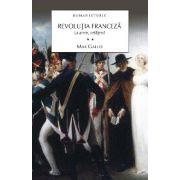 Revolutia franceza. Vol. 2