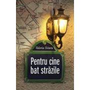 PENTRU CINE BAT STRAZILE