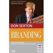 Branding. Cum se construieste bunul cel mai de pret al unei companii (colectia Capital)