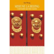 Misiune la Beijing