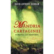 MANDRIA CARTAGINEI -ROMANUL LUI HANNIBAL