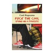 FUCK THE COOL(CARTONAT)