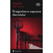 DRAGOSTEA E CAPCANA DIAVOLULUI