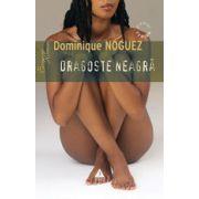 DRAGOSTE NEAGRA