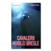 CAVALERII NOBILEI BRESLE