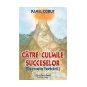 CATRE CULMILE SUCCESELOR