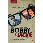 BOBBY SI JACKIE- POVESTE DE DRAGOSTE