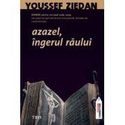 AZAZEL, INGERUL RAULUI