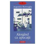ALERGAND CA APUCATII