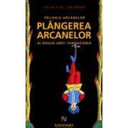 PLANGEREA ARCANELOR
