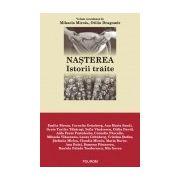 NASTEREA. ISTORII TRAITE