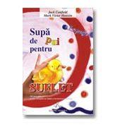 SUPA DE PUI PENTRU SUFLET - A 5 -A PORTIE