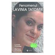 FENOMENUL LAVINIA TATOMIR