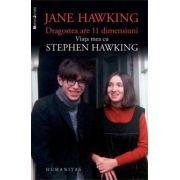 Dragostea are 11 dimensiuni Viata mea cu Stephen Hawking