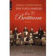 Din viata familiei Ion C. Bratianu 1821-1891
