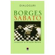 DIALOGURI - BORGES, SABATO