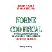 NORME COD FISCAL.VOLUMUL II. 22 MARTIE 2011
