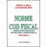 NORME COD FISCAL.VOLUMUL I. 22 MARTIE 2011