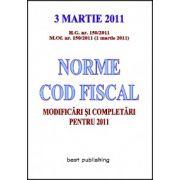 NORME COD FISCAL.MODIFICARI SI COMPLETARI PENTRU 2011