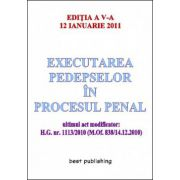 EXECUTAREA PEDEPSELOR IN PROCESUL PENAL.12 IANUARIE 2011