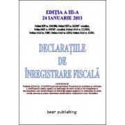 DECLARATIILE DE INREGISTRARE FISCALA.EDITIA A III-A 24 IANUARIE 2011