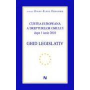 CURTEA EUROPEANA A DREPTURILOR OMULUI DUPA 1 IUNIE 2010