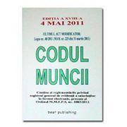 CODUL MUNCII. EDITIA A XVIII-A. 4 MAI 2011