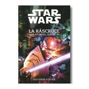 STAR WARS. LA RASCRUCE